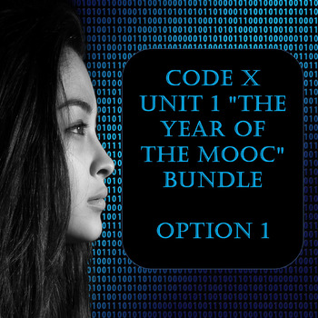 "Code X Unit 1 ""The Year of the MOOC"" Bundle Option 1"