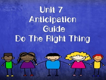 Code X Unit 7 Do The Right Thing Anticipation Guide