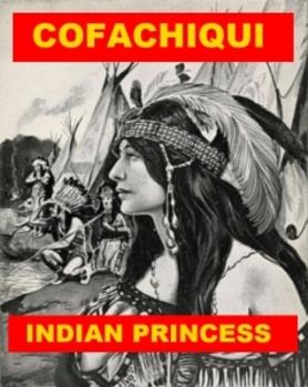Cofachiqui - Indian Princess