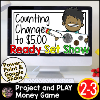 Coin Counting PowerPoint - Counting Money with Change up to $5.00