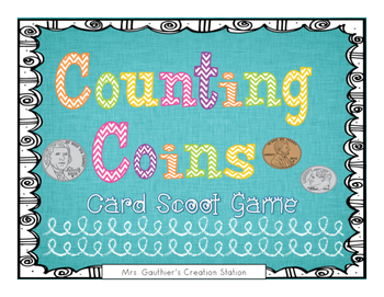 Coin Counting Task Card Scoot