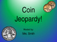 Coin Jeopardy Game