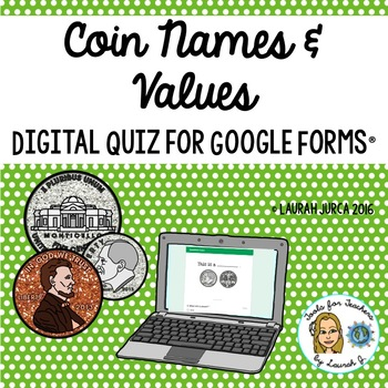 Coin Names and Values Money Digital Quiz: Google Forms