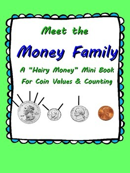 Coin Values & Counting Mini Book and Worksheet: Hairy Mone
