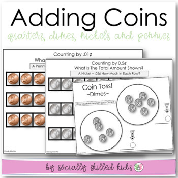 Coins: Identifying Coin Values And Adding Coins
