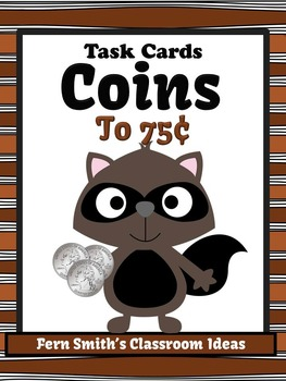 Money Task Cards for Coins to 75 Cents Recording Sheets Included