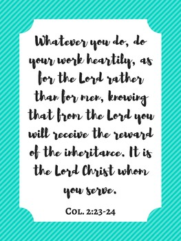 Col 3:23 Inspirational Bible Verse Quote for Teachers Poster