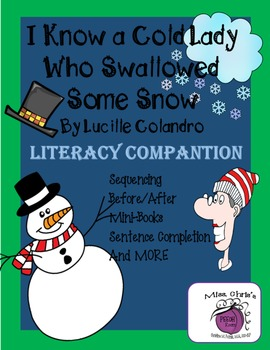Cold Lady Who Swallowed Snow Literacy Companion - Lots of
