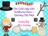 There Was a Cold Lady Who Swallowed Some Snow - Literacy M