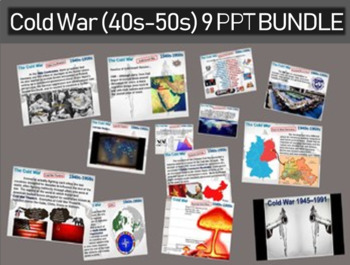 Cold War (40s-50s) ALL 9 engaging, highly visual PPTs (171