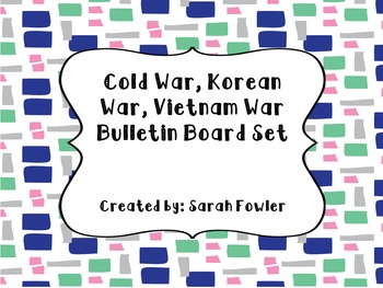 Cold War, Korean War, and Vietnam War (SS5H7 and SS5H8) Bu