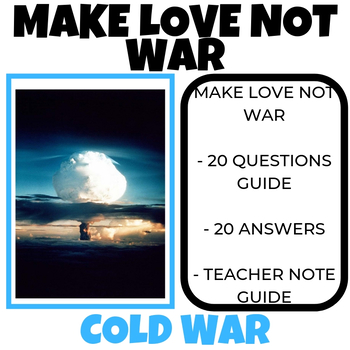 Cold War- Make Love Not War Video Guide