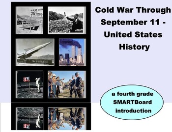 Cold War Through September 11 History - A Fourth Grade SMA