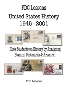 Cold War and Civil Rights  U.S. Lessons Using First Day Covers
