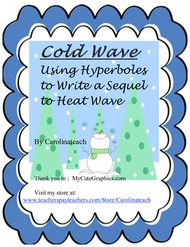 Cold Wave - Using Hyperboles to write a sequel to Heat Wave