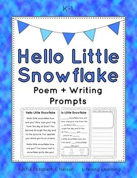 Hello Little Snowflake: Poem + Writing Activity