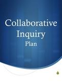 Collaborative Inquiry Plan