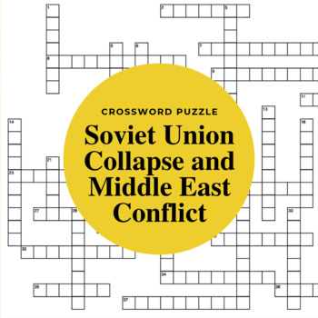 Collapse of the Soviet Union & Conflict in the Middle East