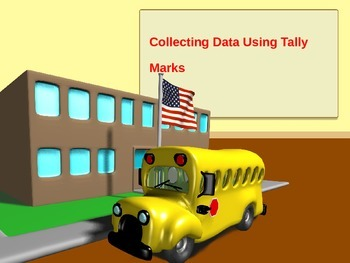 Collecting Data Using Tally Marks PowerPoint