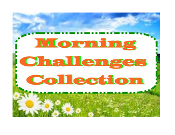 Collection of Morning Challenges / Thinking Skills Activities