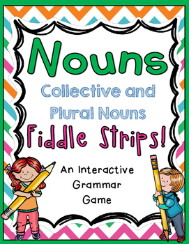 Collective and Plural Nouns Fiddle Strips!