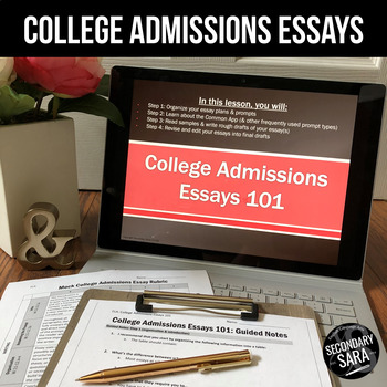 College Admissions Essay Writing: Lesson & Practice (2015-