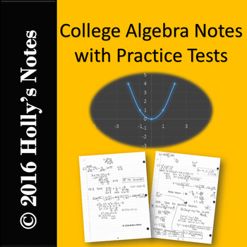 College Algebra Notes and Practice Tests