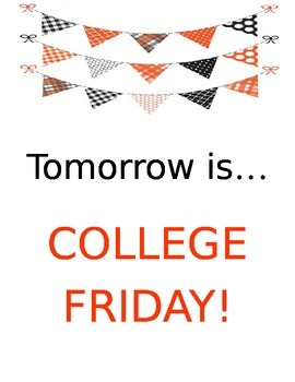 College Friday Sign