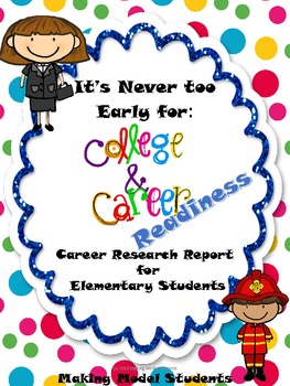 College and Career Readiness Research Report for Elementar