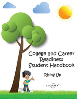 College and Career Readiness Student Handbook Rising Up