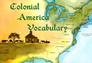 Colonial America (13 Colonies) Vocabulary