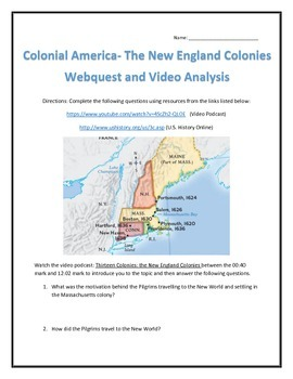 Colonial America- The New England Colonies Webquest and Vi