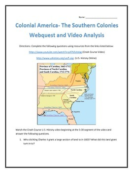 Colonial America- The Southern Colonies Webquest and Video