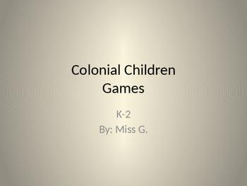 Colonial Children games vs. Present children games