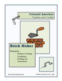 Colonial Trades Lesson 2 - Brickmaker