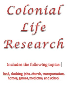 Colonial Life Research Packet