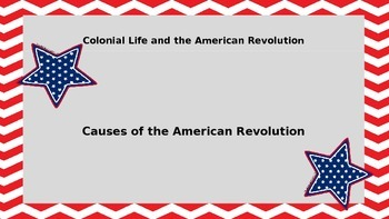 Colonial Life and the American Revolution