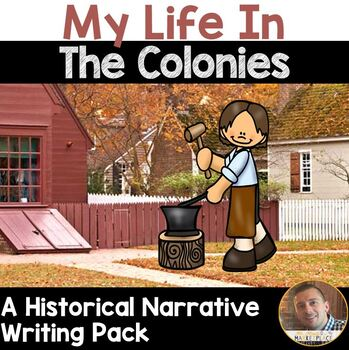 Colonial Narrative Writing Project for 3rd, 4th & 5th Grad
