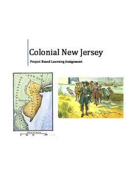 Colonial New Jersey- Project Based Learning Assignment
