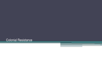 Colonial Resistance PPT