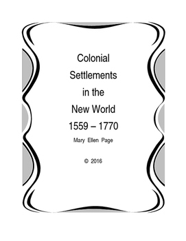 Colonial Settlements in the New World 1559-1770