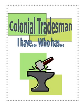 """Colonial Tradesman Game """"I have... You have..."""""""