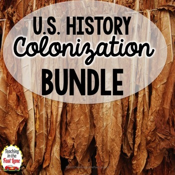 Colonization of America Bundle (U.S. History)