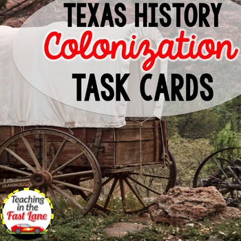 Colonization of Texas Task Cards