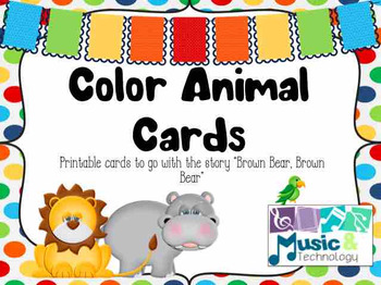 Color Animal Cards to go along with the story Brown Bear,