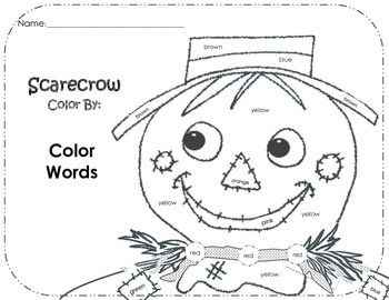 Scarecrow Color by: COLOR WORDS