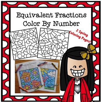 Color By Number Equivalent Fractions TEKS 4.3C Spring Them