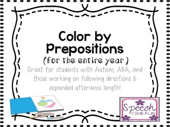 Color By Prepositions: Great for students with Autism, ABA