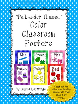 Color Posters: Polk-A-Dot Themed Classroom Decor