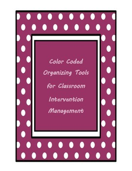 Color Coded Organizing Tools for Classroom Intervention Ma
